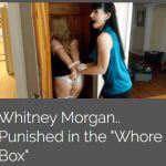 Whitney Morgan Punished in the Whore Box